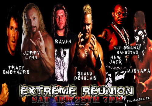Extreme Reunion Extreme Championship Wrestling Is Dead. Long Live Independent Wrestling.